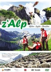 Z' Alp - Uffahre - Zueglete - Oeberefahre