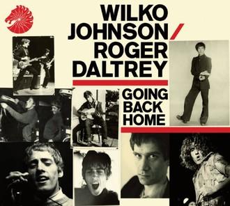 Wilko & Daltrey,Roger Johnson - Going Back Home
