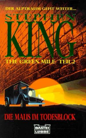 The Green Mile, Teil 2: Die Maus im Todesblock