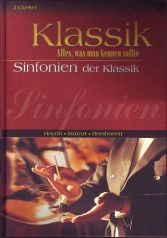Klassik - Alles, was man kennen sollte. Sinfonien der Klassik - Haydn, Mozart und Beethoven - inkl. 2 CD's