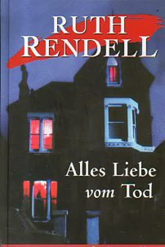 Alles Liebe vom Tod. Inspector Wexfords 1. Fall