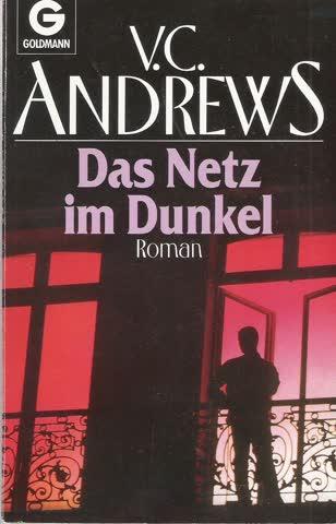 Das Netz im Dunkel : Roman Die Logan-Saga