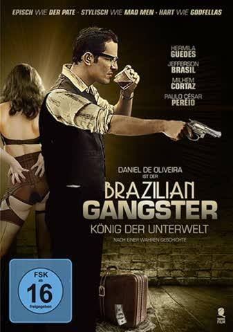 Brazilian Gangster - König der Unterwelt