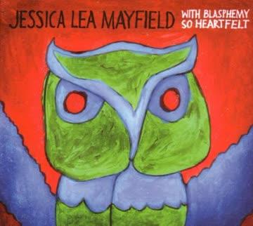 Jessica Lea Mayfield - With Blasphemy So Heartfelt