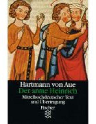 Der Arme Heinrich - Mittelhochdeutscher Text Und Übertragung