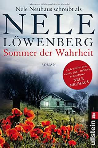 Sommer der Wahrheit: Nele Neuhaus schreibt als Nele Löwenberg