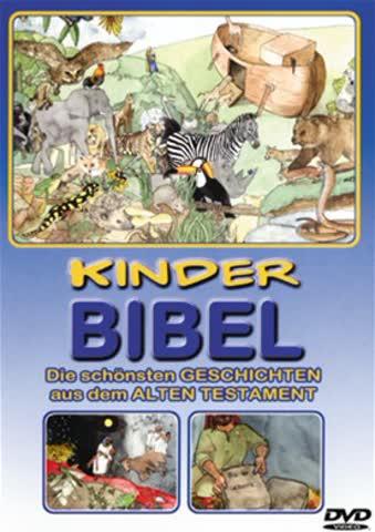 Die Kinderbibel - Die schönsten Geschichten aus dem Alten Testament