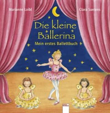 Die Kleine Ballerina - Mein Erstes Ballettbuch