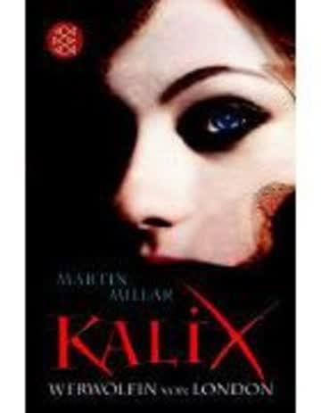 Kalix - Werwölfin Von London