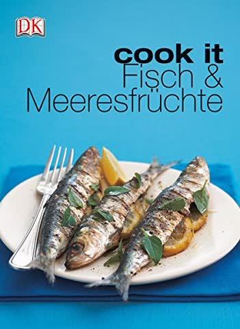 cook it. Fischküche
