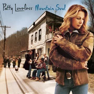 Patty Loveless - Mountain Soul
