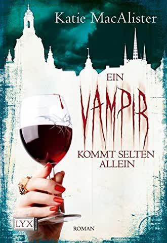 Ein Vampir sommt Selten allein (Dark Ones Band 6)
