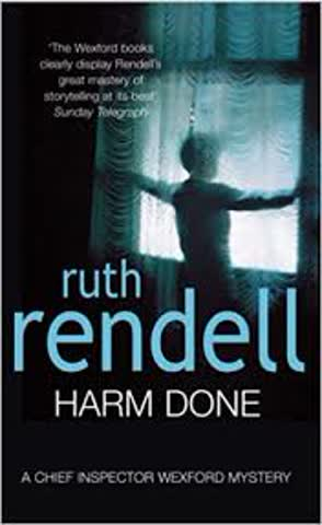 Harm Done (Inspector Wexford #18)