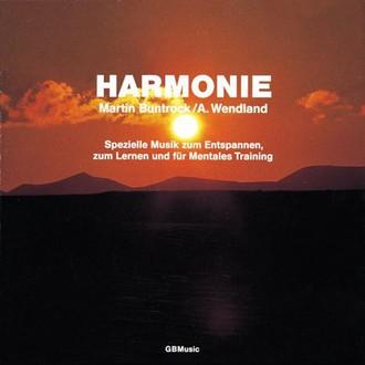 Harmonie: Musik zur Entspannung, zum Träumen und Geniessen