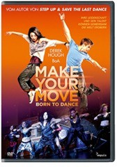 Make Your Move - Born To Dance