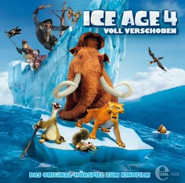 Ice Age 4 - Voll verschoben - Das Original-Hörspiel zum Kinofilm