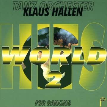Tanzorchester Klaus Hallen - World Hits 2