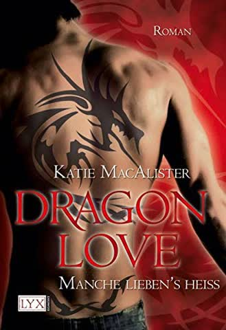 Dragon Love 02 - Manche Lieben's Heiss