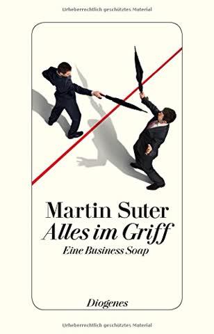 Alles im Griff: Eine Business Soap