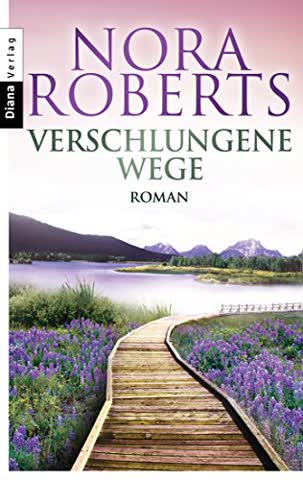Verschlungene Wege: Roman