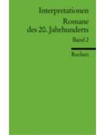 Interpretationen: Romane des 20. Jahrhunderts