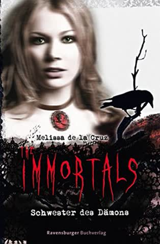 The Immortals 3. Schwester Des Dämons