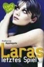Laras letztes Spiel