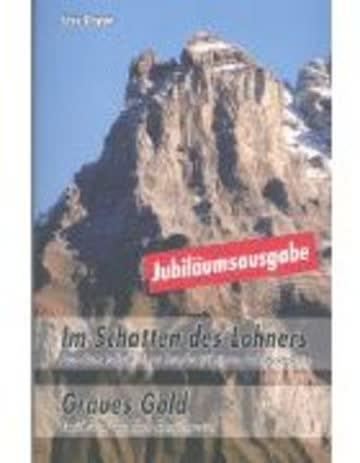 Im Schatten des Lohners - Graues Gold - Jubiläumsausgabe: Aus dem Leben einer...