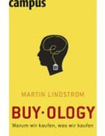 Buyology: Warum wir kaufen, was wir kaufen