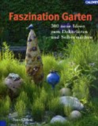 Faszination Garten