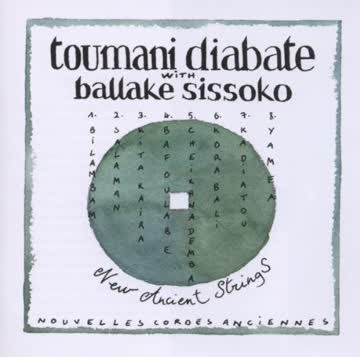 Toumani Diabate - New Ancient Strings