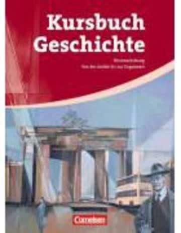 Kursbuch Geschichte. Neue Ausgabe. Schülerbuch