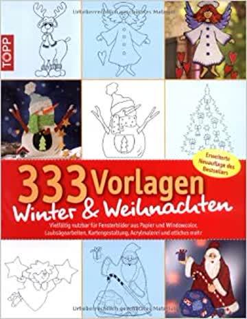 333 Vorlagen Winter & Weihnachten - Vielfältig Nutzbar Für Fensterbilder Aus Papier Und Windowcolor,