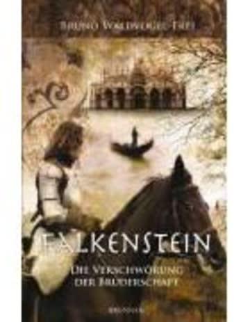 Falkenstein - Die Verschwörung Der Bruderschaft