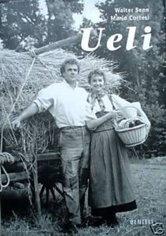 Ueli - 40 Jahre Gotthelf-Filme