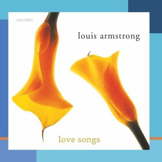 Louis Armstrong - Love Songs