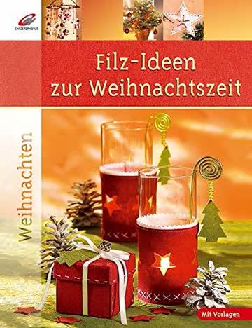 Filz-Ideen zur Weihnachtszeit