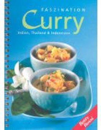 Faszination Curry - Indien, Thailand Und Indonesien