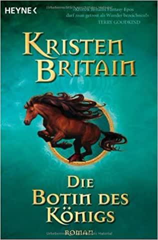 Die Botin Des Königs - Reiter-Trilogie 2. Roman