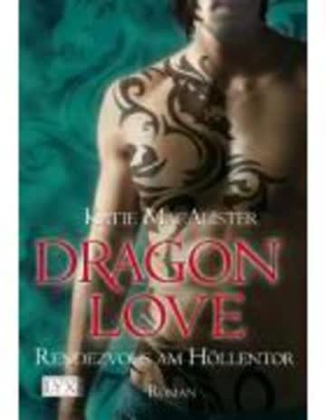 Dragon Love 03 - Rendezvous Am Höllentor