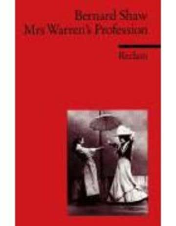 Mrs. Warren's Profession: (Fremdsprachentexte) (Reclams Universal-Bibliothek, Band 9166)