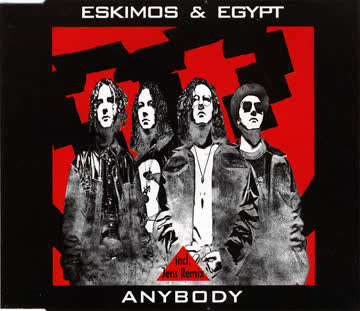 Eskimos & Egypt - Anybody (#zyx7318)