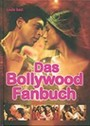 Das Bollywood Fanbuch