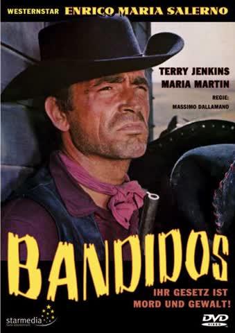 Bandidos - Ihr Gesetz ist Mord und Gewalt!