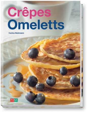Crêpes, Omeletts