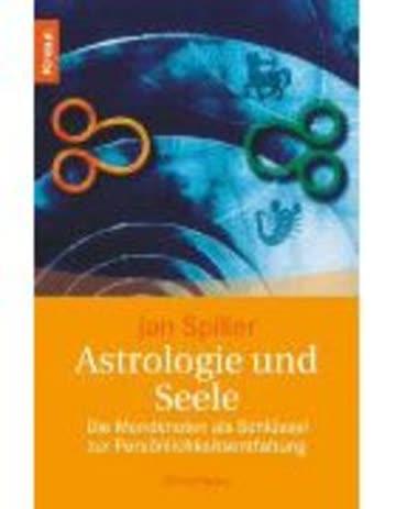 Astrologie Und Seele - Die Mondknoten Als Schlüssel Zur Persönlichkeitsentfaltung