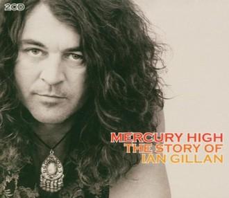 Ian Gillan - Mercury High - The Story of Ian Gillan