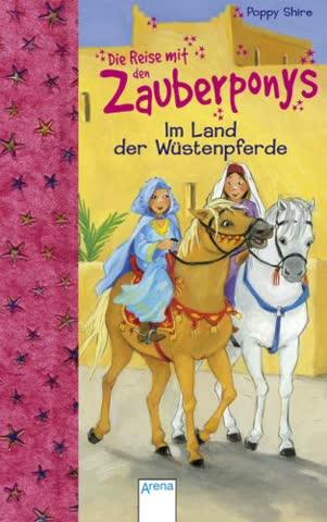 Die Reise mit den Zauberponys - Im Land der Wüstenpferde