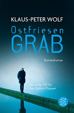 Ann Kathrin Klaasen, Band 03 - Ostfriesengrab