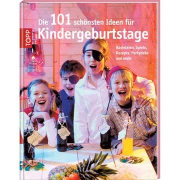 Buch ... Ideen für Kindergeburtstage von TOPP